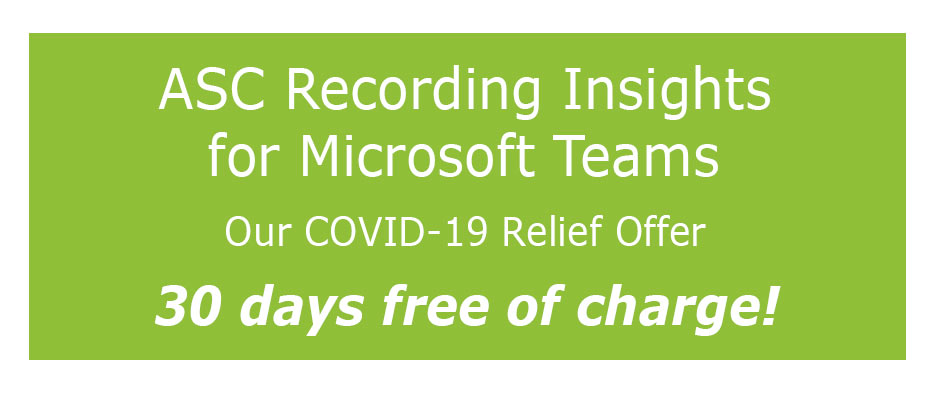 Compliance Recording & Analytics for Microsoft Teams - Order now and get 30 days free of charge!