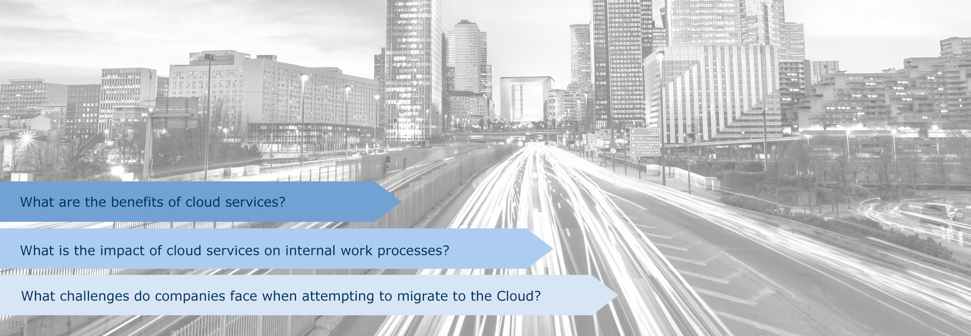 What are the benefits of cloud services? What is the impact of cloud services on internal work processes? What challenges do companies face when attempting to migrate to the Cloud?